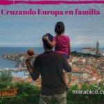 Cruzando Europa en familia. Viajar en coche con niños.