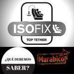 Sillas de coche – ¿Isofix, base de Isofix, Top Tether?